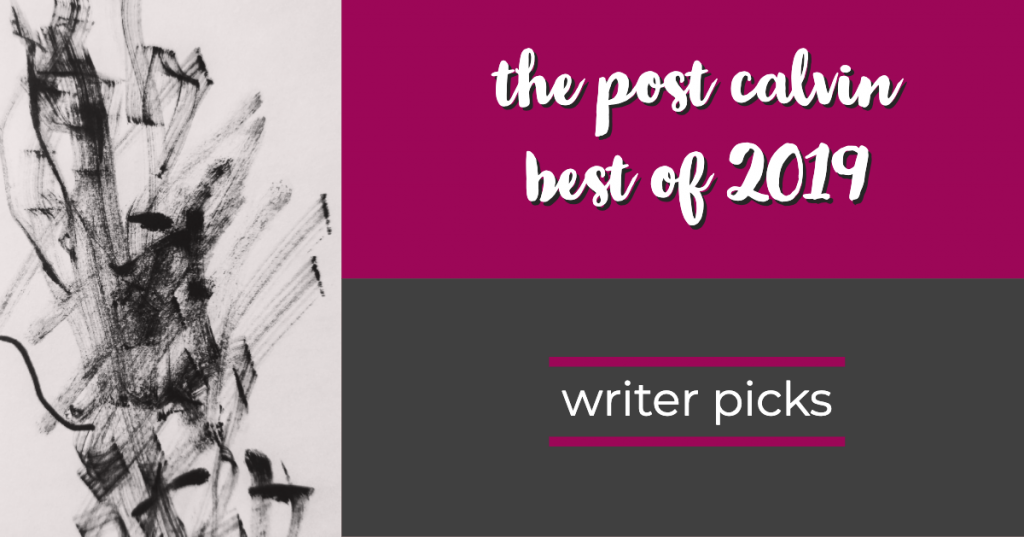 Best of 2019: Part Two