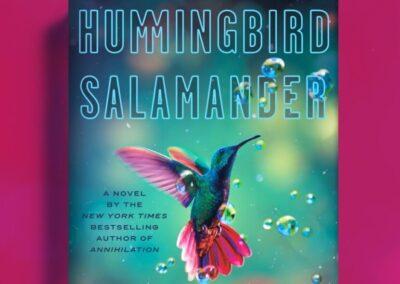 The Weird, the Bleak, the Now: Jeff VanderMeer's Hummingbird Salamander
